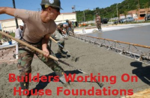 House Foundation Builders At Work